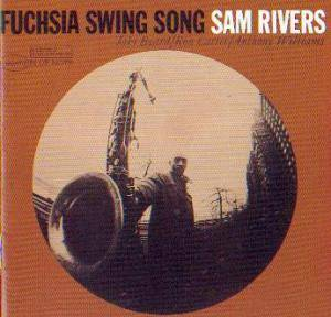 Sam Rivers: Fuchsia Swing Song - Cover
