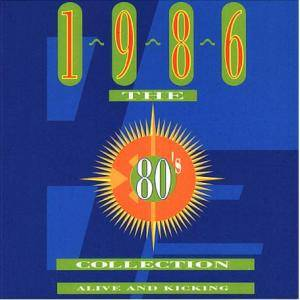 80's Collection - 1986 Alive And Kicking, The - Cover