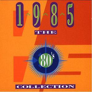 Cover - Go West: 80's Collection - 1985, The