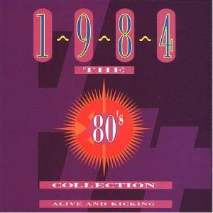 Cover - Matthew Wilder: 80's Collection - 1984 Alive And Kicking, The