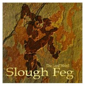 The Lord Weird Slough Feg: Lord Weird Slough Feg, The - Cover