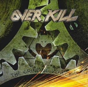 Overkill: Grinding Wheel, The - Cover