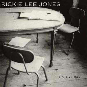 Cover - Rickie Lee Jones: It's Like This