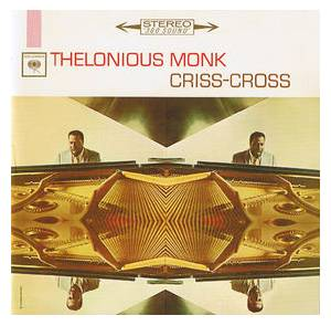 Cover - Thelonious Monk: Criss-Cross
