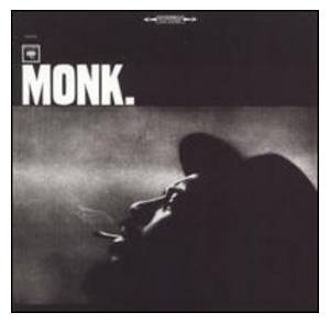 Thelonious Monk: Monk. - Cover