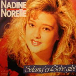 Cover - Nadine Norell: Solang Es Liebe Gibt