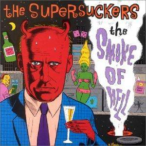 Cover - Supersuckers: Smoke Of Hell, The