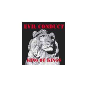 Cover - Evil Conduct: King Of Kings