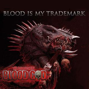 Blood God: Blood Is My Trademark - Cover