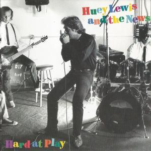 Huey Lewis & The News: Hard At Play - Cover