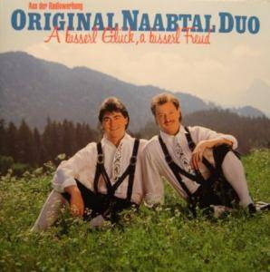 Cover - Original Naabtal Duo: Bisserl Glück, A Bisserl Freud, A