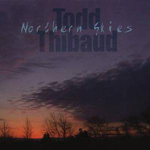 Cover - Todd Thibaud: Northern Skies