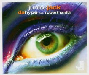 Junior Jack Feat. Robert Smith: Da Hype - Cover