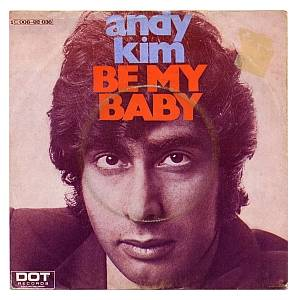 Andy Kim: Be My Baby - Cover
