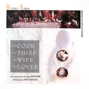 Cover - Michael Nyman: Cook, The Thief, His Wife & Her Lover, The
