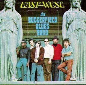 The Butterfield Blues Band: East-West - Cover