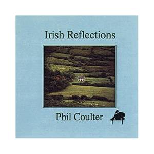 Cover - Phil Coulter: Irish Reflections