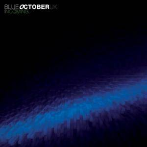 Cover - Blue October: Incoming