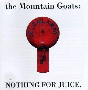 Cover - Mountain Goats, The: Nothing For Juice.