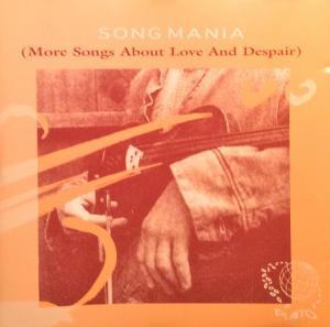 Song Mania (More Songs About Love And Despair) - Cover