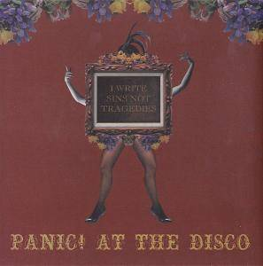 Cover - Panic! At The Disco: I Write Sins Not Tragedies