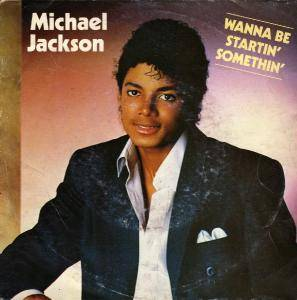 Michael Jackson: Wanna Be Startin' Somethin' - Cover