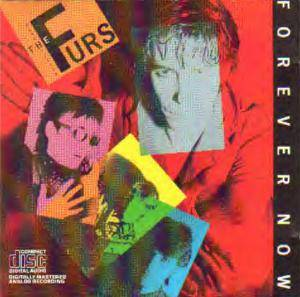 Cover - Psychedelic Furs, The: Forever Now