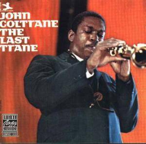 John Coltrane: Last Trane, The - Cover