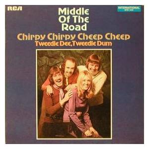Middle Of The Road: Chirpy Chirpy Cheep Cheep (LP) - Bild 1