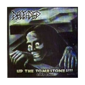 Deceased...: Up The Tombstones!!! Live 2000 - Cover