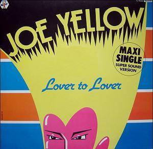 Cover - Joe Yellow: Lover To Lover