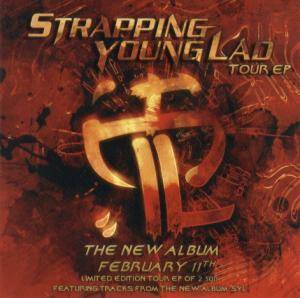 Strapping Young Lad: Tour EP (Mini-CD / EP) - Bild 1