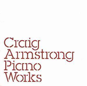 Cover - Craig Armstrong: Piano Works