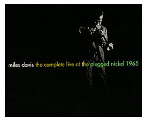 Miles Davis: Complete Live At The Plugged Nickel 1965, The - Cover