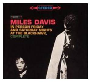 Miles Davis: In Person Friday And Saturday Night At The Blackhawk, Complete (4-CD) - Bild 1