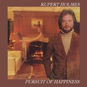 Rupert Holmes: Pursuit Of Happiness - Cover
