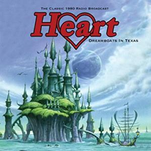 Heart: Dreamboats In Texas - Cover