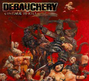 Cover - Debauchery: Continue To Kill