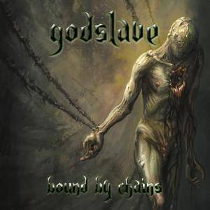 Godslave: Bound By Chains (CD) - Bild 1