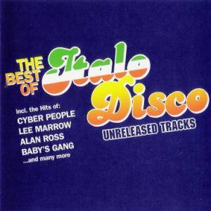 Cover - Alan Ross: Best Of Italo Disco - Unreleased Tracks, The