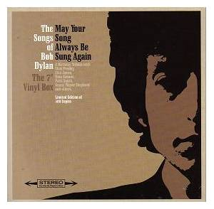 Cover - Vacels, The: May Your Song Always Be Sung Again: The Songs Of Bob Dylan, Vol. 2