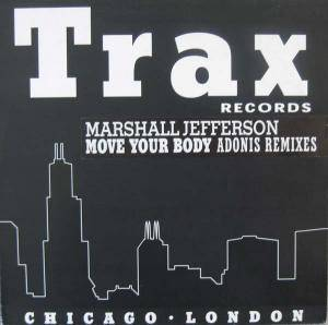 Cover - Marshall Jefferson: Move Your Body (Adonis Remixes)