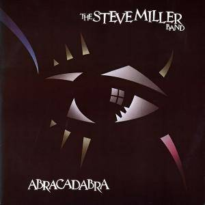 The Steve Miller Band: Abracadabra (LP) - Bild 1