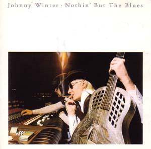 Johnny Winter: Nothin' But The Blues - Cover