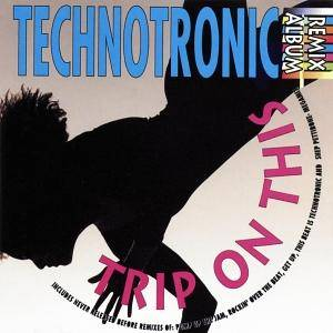 Cover - Technotronic: Trip On This