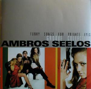 Ambros Seelos: Funky Songs For Private Eyes (2002) - Cover