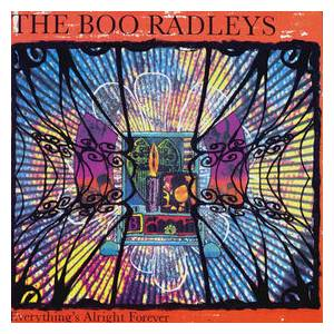 Cover - Boo Radleys, The: Everything's Alright Forever