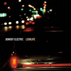 Cover - Bowery Electric: Lushlife