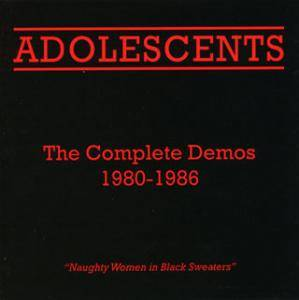 Adolescents: Complete Demos 1980-1986, The - Cover