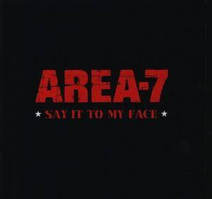 Cover - Area-7: Say It To My Face